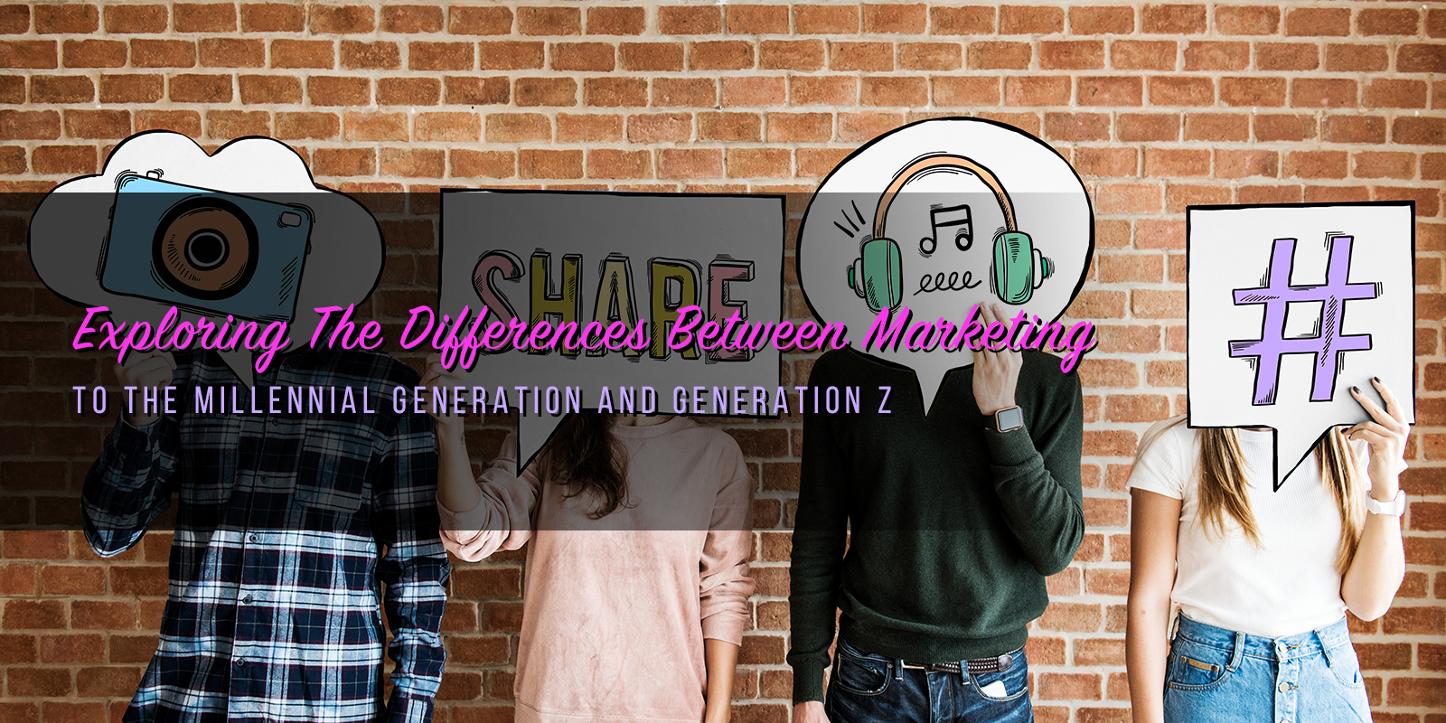 Exploring The Differences Between Marketing To The Millennial Generation And Generation Z
